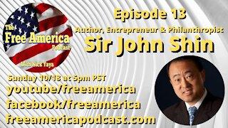 Episode 13: Sir John Shin