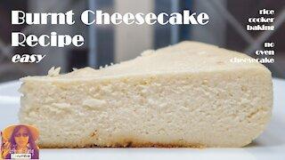 Burnt Cheesecake Recipe Easy | RICE COOKER CAKE RECIPES