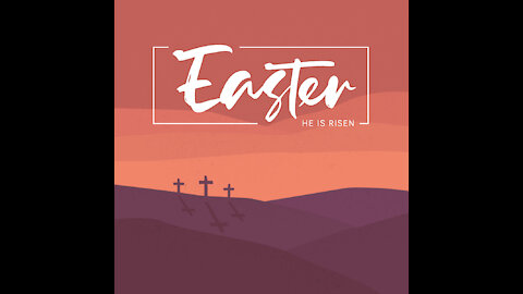 Easter Worship Service 2021