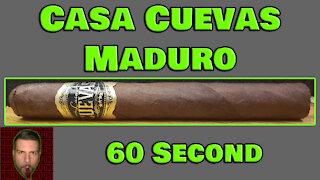 60 SECOND CIGAR REVIEW - Casa Cuevas Maduro - Should I Smoke This