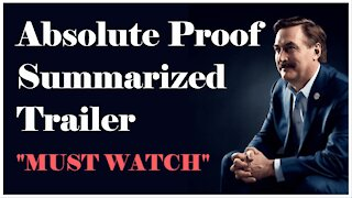 ABSOLUTE PROOF - Summarized Trailer 28.54 min.