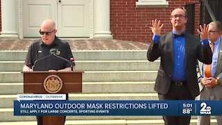 Governor Hogan: Masks, face coverings are no longer required outdoors