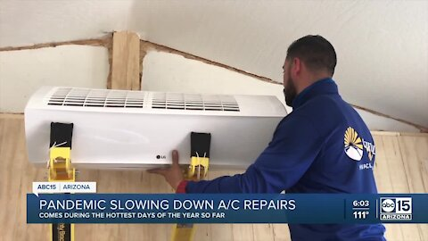 Pandemic slowing down A/C repairs in the hottest days of the year