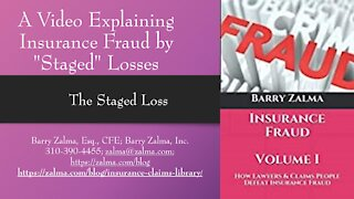 """A Video Explaining Insurance Fraud by """"Staged"""" Losses"""