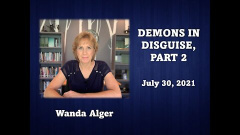 DEMONS IN DISGUISE PART 2