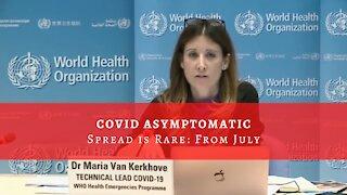 Flashback: COVID Asymptomatic Spread is Rare