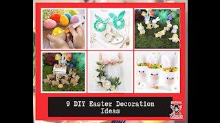 9 DIY Easter Decoration Ideas