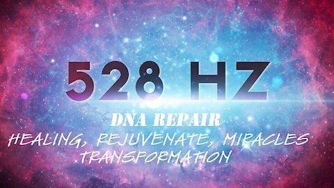 528Hz MIRACLES, DNA Repair, Cell Regeneration, Self-Healing/Love, Transformation, Remove Negativity.