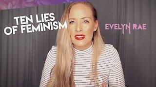 Ten Lies of Feminism