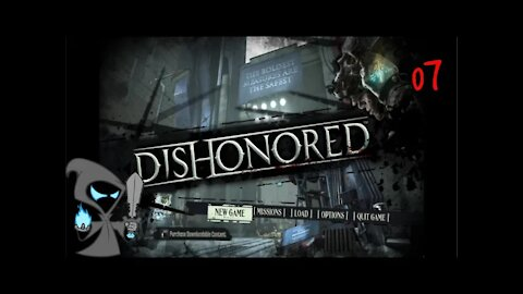 Dishonored Episode 7 We are Betrayed!