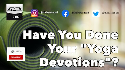 """Have You Done Your """"Yoga Devotions""""?"""