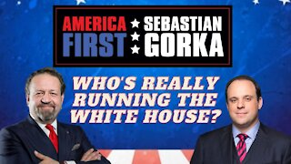 Who's really running the White House? Boris Epshteyn with Sebastian Gorka on AMERICA First