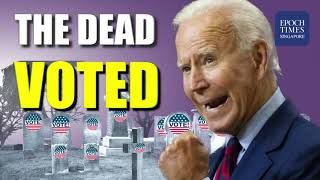 US Election: The DEAD Voted