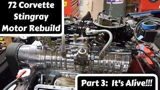 72 Corvette Stingray Engine Rebuild Part 3