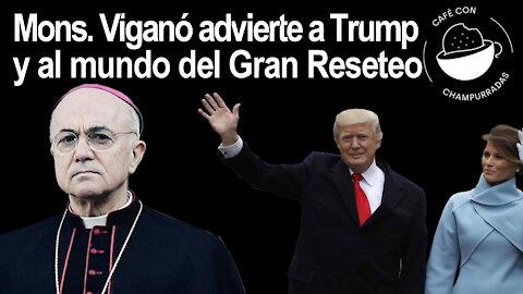 Arzobispo Vigano advierte a Trump del Gran Reseteo perverso