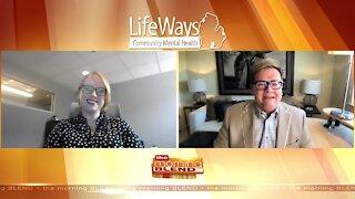 LifeWays Community Mental Health - 6/9/21