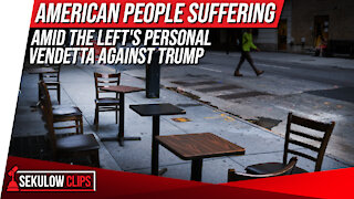 American People Suffering Amid the Left's Personal Vendetta Against Trump