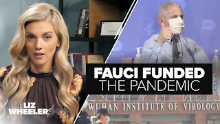 Fauci Funded the Pandemic   Ep. 1