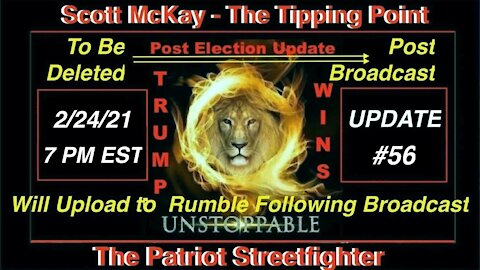~2.24.21 Patriot Streetfighter POST ELECTION UPDATE #56: Alliance Moves On DS Financial System~