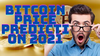bitcoin price prediction 2021   bitcoin news today