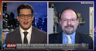 After Hours - OANN Biden's EO with Jonathan Adler