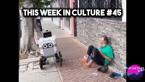 THIS WEEK IN CULTURE #45
