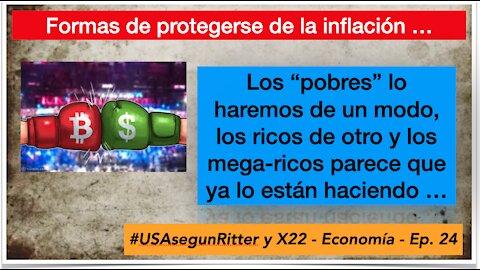 #USAsegunRitter y X22 - Economía - Ep. 24