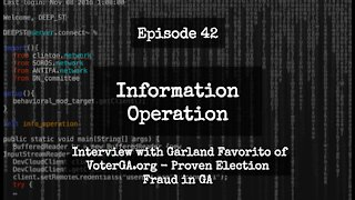 IO Episode 42 - Interview with Garland Favorito of VoterGA.org on Proven Election Fraud in GA