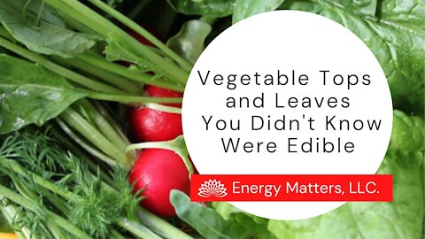 Vegetable Tops and Leaves You Didn't Know Were Edible (And Delicious)