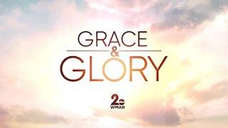 Grace and Glory 1/17/2021