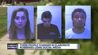 3 people charged in elaborate robberies using social media