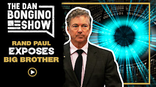 Rand Paul Exposes Big Brother