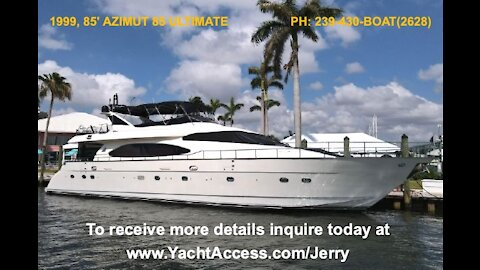 1999, 85' AZIMUT ULTIMATE - Boats for Sale