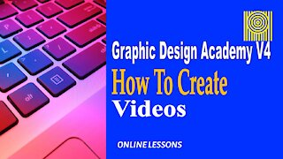 Graphic Design Acad-V4 How To Create Videos