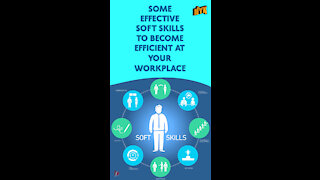 Top 4 Soft Skills You Need To Become Efficient At Your Workplace *