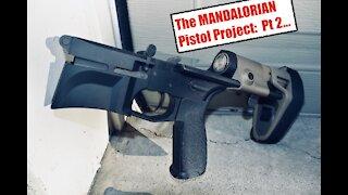 The MANDALORIAN Pistol Project: Part 2...The Lower, SB Tactical PDW, BCM, Maxim, Geissele, ALG.