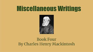 Miscellaneous Writings of CHM Book 4 The History of Levi Part 1 Audio Book