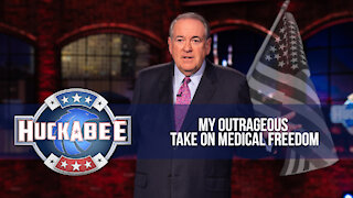 My OUTRAGEOUS Take on Medical Freedom | Monologue | Huckabee