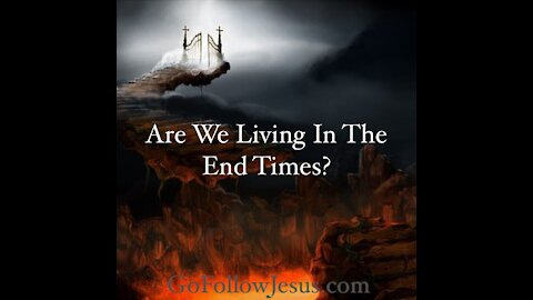 Are We Living in the End Times? - By Pastor & Evangelist Tyson Cobb