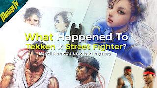 What happened to Tekken x Street Fighter?