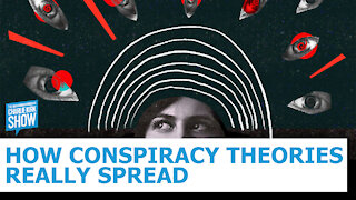 How Conspiracy Theories Really Spread