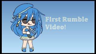 My First Rumble Video | Gacha Life