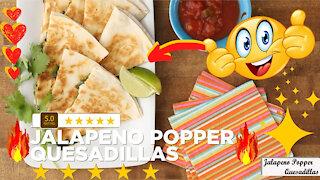 Delicious jalapeno popper quesadillas recipe