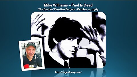 Sage of Quay™ - Mike Williams - The Beatles' Faustian Bargain - October 24, 1963 (July 2021)
