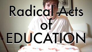 Radical Acts of Education Sneak Peek