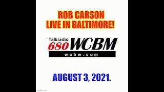 CARSON LIVE ON WCBM BALTIMORE!