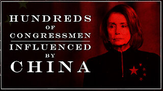 Hundreds of Congressmen Influenced by China