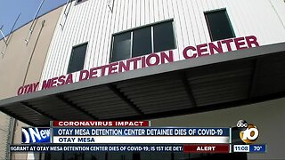 Otay Mesa detention center detainee dies of COVID-19