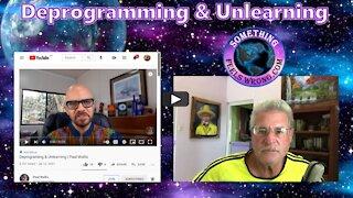 Deprogramming & Unlearning