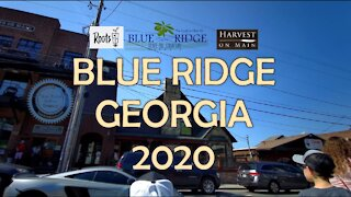 BLUE RIDGE GEORGIA - WALKABOUT 2020